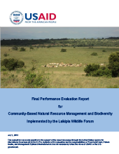 Final Performance Evaluation Report for Community-Based Natural Resource Management and Biodiversity Implemented by the Laikipia Wildlife Forum