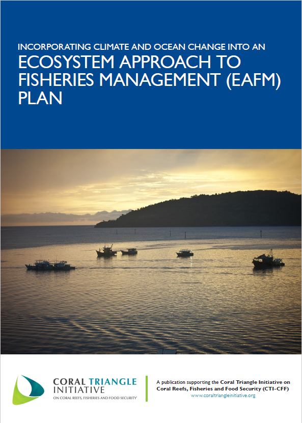 Incorporating Climate and Ocean Change into an Ecosystem Approach to Fisheries Management (EAFM) Plan