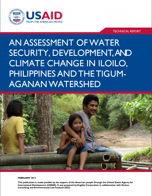 An Assessment of Water Security, Development, and Climate Change in Iloilo, Phillippines and the Tigum-Aganan Watershed