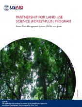 Partnership for Land Use Science (Forest-PLUS) Program: Forest Data Management System (fDMS) User Guide