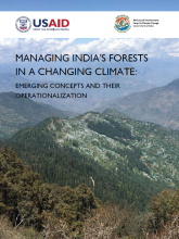 Managing India's Forests in a Changing Climate: Emerging Concepts and their Operationalization