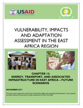 Vulnerability, Impacts and Adaptation Assessment in the East Africa Region: Energy, Transport, and Associate Infrastructure in East Africa - Future Scenarios