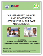 Vulnerability, Impacts and Adaptation Assessment in the East Africa Region: Energy, Transport, and Associate Infrastructure Baseline for East Africa