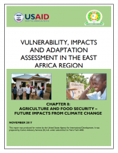 Vulnerability, Impacts and Adaptation Assessment in the East Africa Region: Agriculture and Food Security - Future Impacts from Climate Change