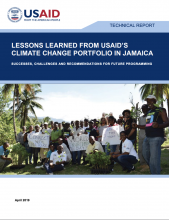 Lessons Learned from USAID's Climate Change Portfolio in Jamaica: Successes, Challenges and Recommendations for Future Programming