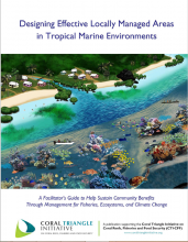 Designing Effective Locally Managed Areas in Tropical Marine Environments - Facilitator's Guide