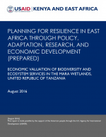Economic Valuation of Biodiversity and Ecosystem Services in the Mara Wetlands, United Republic of Tanzania