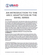An Introduction to the ARCC Adaptation in the Sahel Series